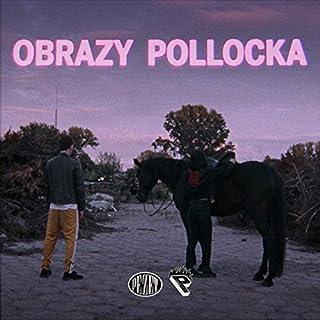 Obrazy Pollocka (prod. Auer) (Radio Edit)