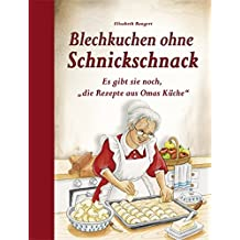 """Blechkuchen ohne Schnickschnack: Es gibt sie noch, """"die Rezepte aus Omas Küche"""""""