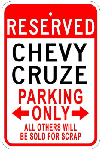 The Lizton Sign Shop Chevy Cruze Parkschild aus Aluminium, Aluminium, weiß, 10 x 14 Inches