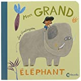 "Afficher ""Mon grand éléphant"""