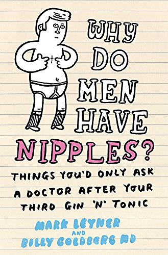 Billy Körper (Why Do Men Have Nipples?: Things You'd Only Ask a Doctor After Your Third Gin 'n' Tonic)