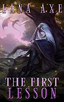 The First Lesson (English Edition) di [Axe, Lana]