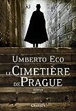 Le cimetière de Prague (Littérature Etrangère) (French Edition)