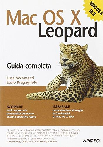 Mac OS X Leopard. Guida completa