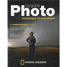 Le guide photo : Numérique et argentique