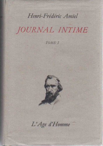 Journal Intime : Tome I : 1839-1851