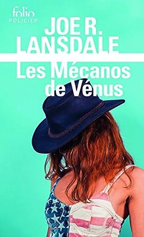 Les Mécanos de Vénus: Une enquête de Hap Collins et Leonard Pine
