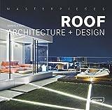 Masterpieces: Roof Architecture + Design