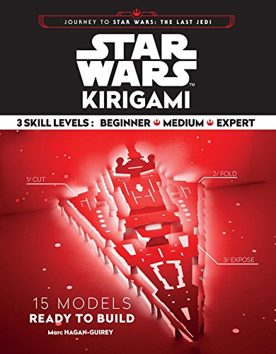 Star Wars Kirigami: 15 Cut and Fold Ships from Across the Galaxy (Journey to Star Wars: the Last Jedi)