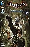 BATMAN: ARKHAM KNIGHT – GENESIS 1 (Batman: Arkham Knight - Génesis)