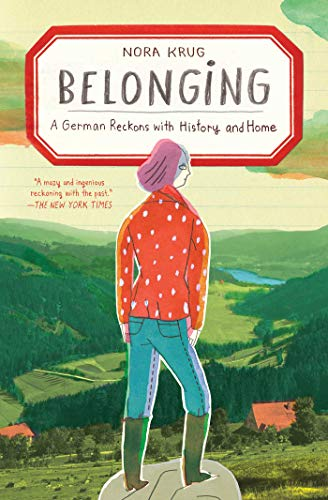 Belonging: A German Reckons With History and Home: Premio National Book Critics Circle de Autobiografía 2018