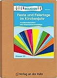 Feste und Feiertage im Kirchenjahr – Klasse 1/2: Arbeitsmaterialien und Unterrichtsvorschläge