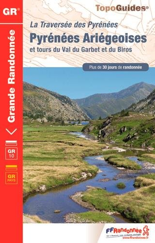 Traverse des Pyrnes Arigeoises : Luchonais, Couserans, Vicdessos, Haute-Arige, Val du Garbet, Biros