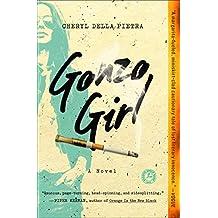Gonzo Girl: A Novel (English Edition)