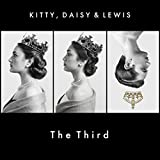 Kitty, Daisy & Lewis The Third