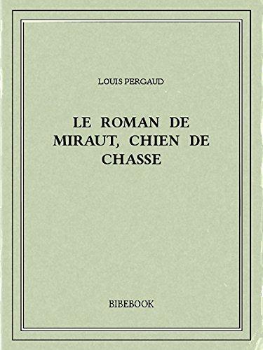 Le roman de Miraut, chien de chasse