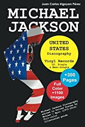 Michael Jackson - United States Discography - Vinyl Records (1971-2015): Full Color Discography Edited in United Stated by Motown and Epic