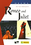 Romeo & Juliet: Drama [With CD (Audio)] [Lingua inglese]