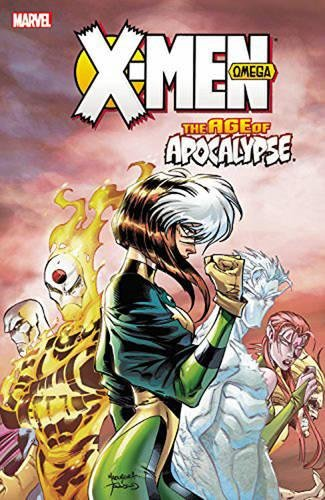 X-men: Age Of Apocalypse Volume 3: Omega