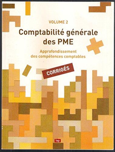 Comptabilite Generale des Pme - Volume 2 - corrigés . par gian carlo boaron