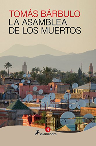 La asamblea de los muertos (Narrativa ñ) (Spanish Edition) -