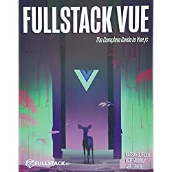 Fullstack Vue: The Complete Guide to Vue.js
