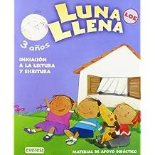 Luna Llena 3 años. Guía LOE: Material de apoyo didáctico. Educación Infantil (Proyecto Luna Llena)