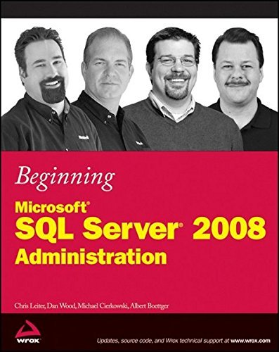 Beginning Microsoft SQL Server 2008 Administration by Chris Leiter (2009-04-27) par Chris Leiter;Dan Wood;Michael Cierkowski;Albert Boettger