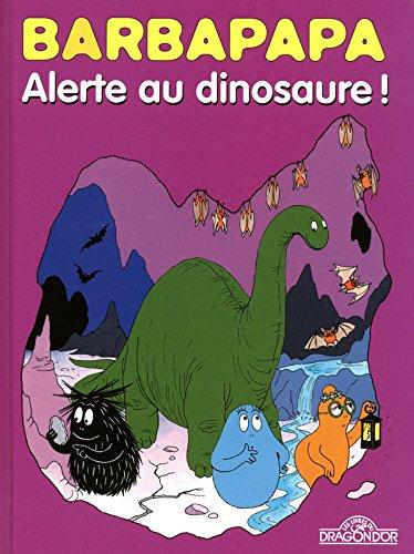 Barbapapa BD - Alerte au dinosaure !