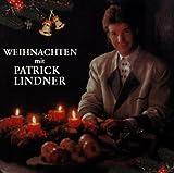 Weihnachten mit Patrick Lindner -