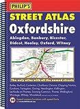 Philip's Street Atlas Oxfordshire: Spiral Edition