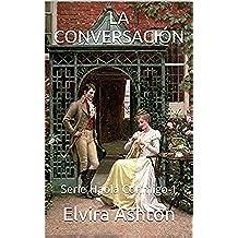LA CONVERSACIÓN: Serie Habla Conmigo 1