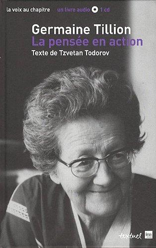 Germaine Tillion, la pensée en action (1CD audio)