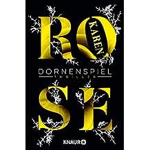 Dornenspiel: Thriller (Die Dornen-Reihe 3) (German Edition)