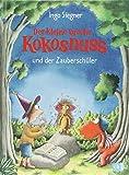 Der kleine Drache Kokosnuss und der Zauberschüler (Die Abenteuer des kleinen Drachen Kokosnuss, Band 26) - Ingo Siegner