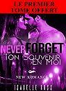 Never Forget  / Ton Souvenir En Moi par Ross