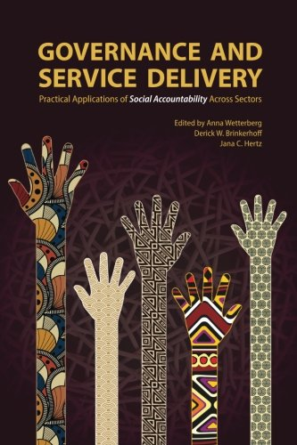 Governance and Service Delivery: Practical Applications of Social Accountability Across Sectors