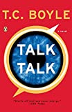 [(Talk Talk)] [By (author) T Coraghessan Boyle] published on (July, 2007)