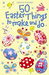 50 Easter Things to Make and Do (Usborne Activity Cards)