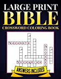 Large Print Bible Crossword Coloring Book: A Calming & Inspirational Christian Puzzle Book with Pictures to Color on Every Page - Relieve Stress and Your Brain!: Volume 6 (Bible Activity Books)