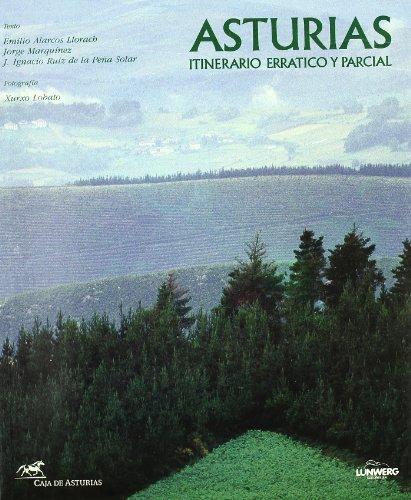 ASTURIAS, ITINERARIO ERRATICO Y PARCIAL (General) por Emilio ... [et al.] Alarcos