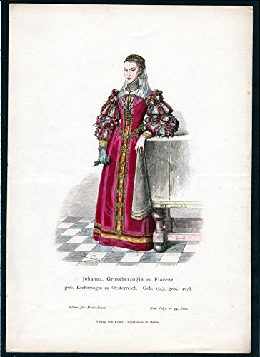 Grafik Johanna Großherzogin zu Florenz - Firenze Italien Italy Tracht Trachten costumes graphic