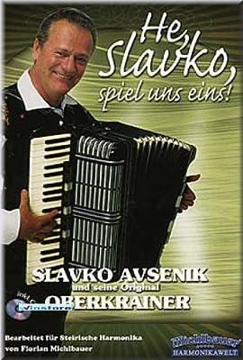 Slavko Avsenik - He, Slavko, spiel uns eins - Steirische Harmonika Noten mit CD [Musiknoten]