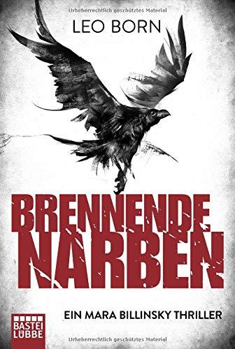 Buchseite und Rezensionen zu 'Brennende Narben: Ein Mara Billinsky Thriller (Ein Fall für Mara Billinsky)' von Leo Born