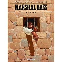 Marshal Bass 04. Yuma