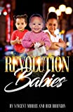 REVOLUTION BABIES (English Edition)