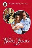 The Royal Family: A Ladybird Souvenir Book