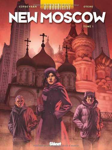 Uchronie(s) : New Moscow, Tome 1 :