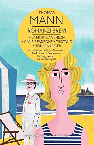 romanzi-brevi-la-morte-a-venezia-cane-e-padrone-tristano-tonio-kroger