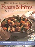 Feasts and Fetes by Martha Rose Shulman (1992-04-15)